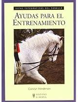 Ayudas para el entrenamiento / Training Aids (Guias Fotograficas Del Caballo / Photographic Guide of Horse)