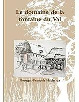 Le Domaine de La Fontaine Du Val