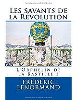Les savants de la Révolution: L'Orphelin de la Bastille 5: Volume 5