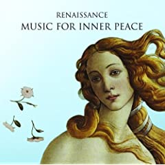 Renaissance: Music for Inner Peace