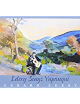 Edery Sings Yupanqui