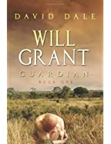 Will Grant, Guardian: Book One