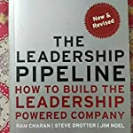 THE LEADERSHIP PIPELINE 3 EDITION BY RAM CHARAN..STEVE DROTTER