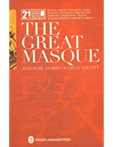The Great Masque: And More Stories of Life in the City