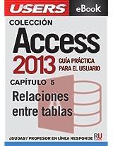 Access 2013: Relaciones entre tablas (Colección Access 2013)