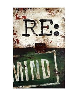Rodney White Note to Self-Re: Mind, 28