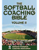 The Softball Coaching Bible, Volume II: 2