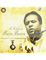 A Tribute to Baiju Bawra