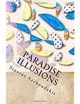 Paradise Illusions: Volume 1