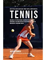 Ricette Per La Massa Muscolare, Prima E Dopo La Competizione Nel Tennis