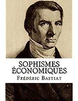 Sophismes économiques (annoté) (French Edition)