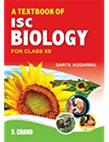 A Textbook of ISC Biology for Class 12