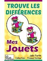 Trouve les différences - Mes jouets (Collection - Trouve l'erreur t. 2) (French Edition)