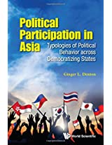 Political Participation in Asia: Modes of Participation Across Democratizing States