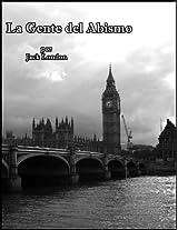 La Gente del Abismo (People of the Abyss) (Spanish Edition)