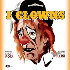 �t�F���[�j�̓����t (1970�N��i) (I Clowns) (The Clowns) [��{��ѕt�A���]