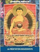 La Méditation Bouddhiste (French Edition)