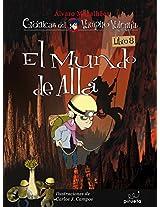 El mundo de allá: Vampiro Valentín 8 (Cronicas Vampiro Valentin)