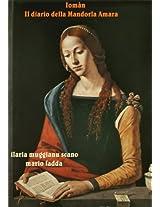 Iomàn: Il diario della Mandorla Amara (Italian Edition)