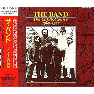 The Band / The Capitol Years 1968-1977
