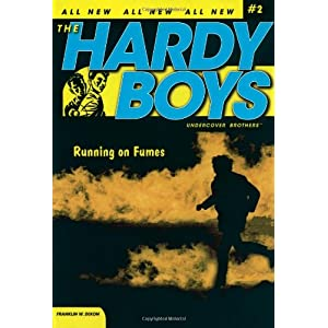 Running on Fumes: 2 (Hardy Boys (All New) Undercover Brothers)
