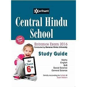 Central Hindu School Entrance Exam 2014 Study Guide For Class VI