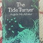 The Tide Turner - Angela McAllister