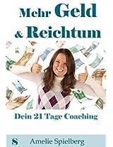 Mehr Geld & Reichtum: Dein 21 Tage Coaching