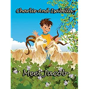Charlie and Isabella Meet Jacob (Charlie and Isabella's Magical Adventures)