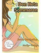 Den heta sommaren (Swedish Edition)