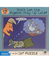 Dont Let the Pigeon Stay Up Late! Puzzle: 24 Pcs