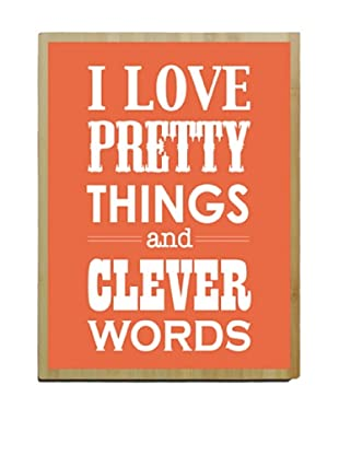 Artehouse I Love Pretty Things - Coral Bamboo Wood Sign