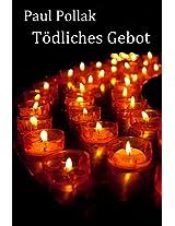 Tödliches Gebot: Ein New Yorker Gerichtskrimi (Zwischen Recht und Gerechtigkeit) (German Edition)