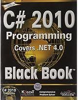 C# 2010 Programming: Covers .NET 4.0, Black Book
