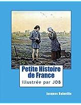 Petite Histoire de France: pour enfant... mais pas seulement! (French Edition)