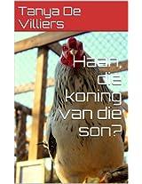 Haan, die koning van die son? (Lekker Lees Book 5) (Afrikaans Edition)