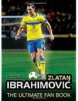 Zlatan Ibrahimovic the Ultimate Fan Book