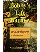 Bobby's Life Journey