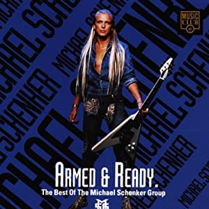 Armed & Ready. The Best Of The Michael Schenker Group