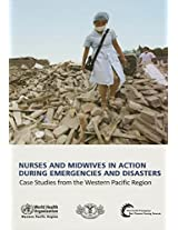 Nurses and Midwives in Action During Emergencies and Disasters: Case Studies from the Western Pacific Region