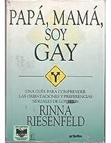 Papa, Mama, Soy Gay / Pop, Mom, I am Gay