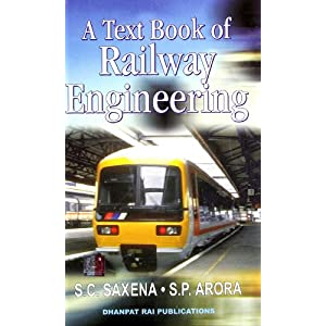 A Text Book Of Railway Engineering,7/E