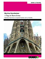1 Tag in Barcelona: Martinas Kurztrip zu Sagrada Familia und La Rambla