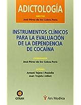 Instrumentos Clinicos Para La Evaluacion de La Dependencia de Cocaina