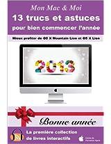 13 trucs et astuces pour bien commencer l'année (Mon Mac & Moi t. 78) (French Edition)