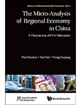 Micro - Aanalysis of Regional Economy in China: A Perspective of Firm Relocation (Series on Chinese Economics Research)