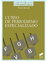 Curso de periodismo especializado (Letras Universitarias)