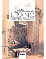 Memoria de Libano/ Lebanon's Memories