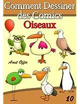 Livre de Dessin: Comment Dessiner des Comics - Oiseaux (Apprendre Dessiner t. 10) (French Edition)