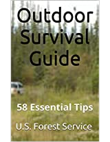 Outdoor Survival Guide: 58 Essential Tips